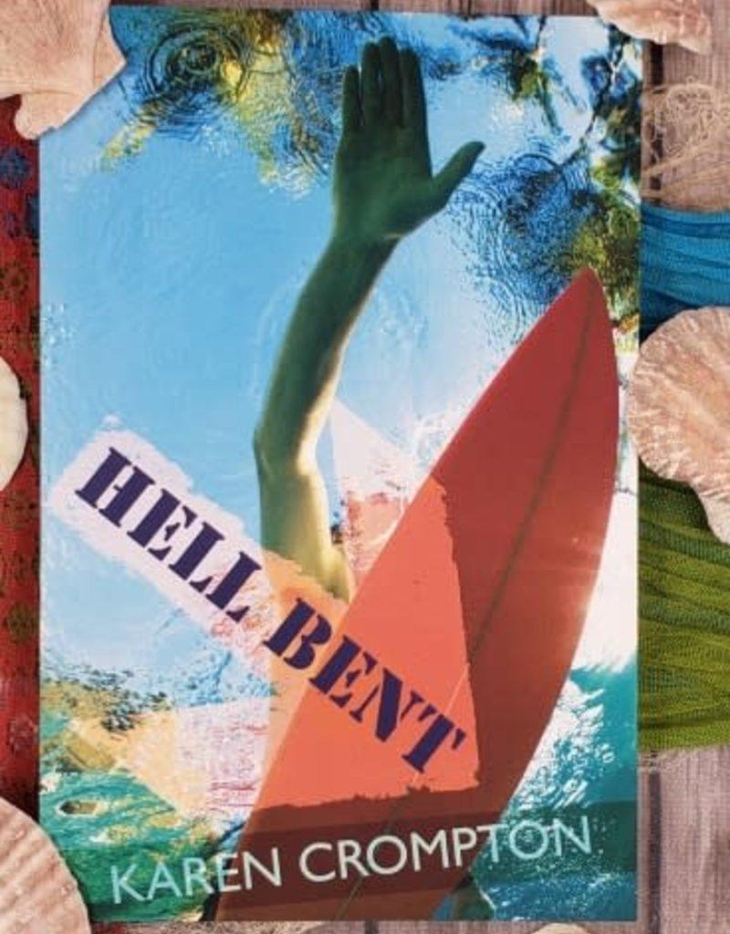 Hell Bent, #1 by Karen Crompton