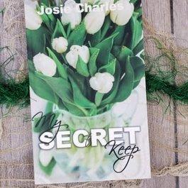 My Secret Keep by Josie Charles