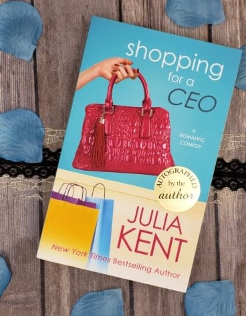 Shopping For a CEO, #7 by Julia Kent
