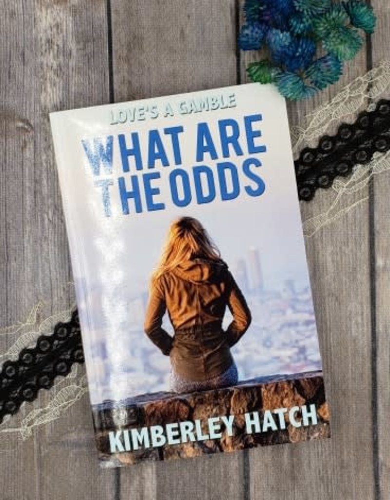 What are the Odds by Kimberley Hatch
