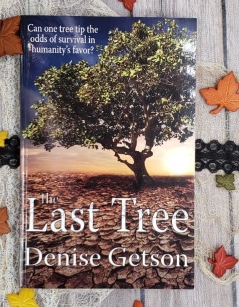 The Last Tree by Denise Getson
