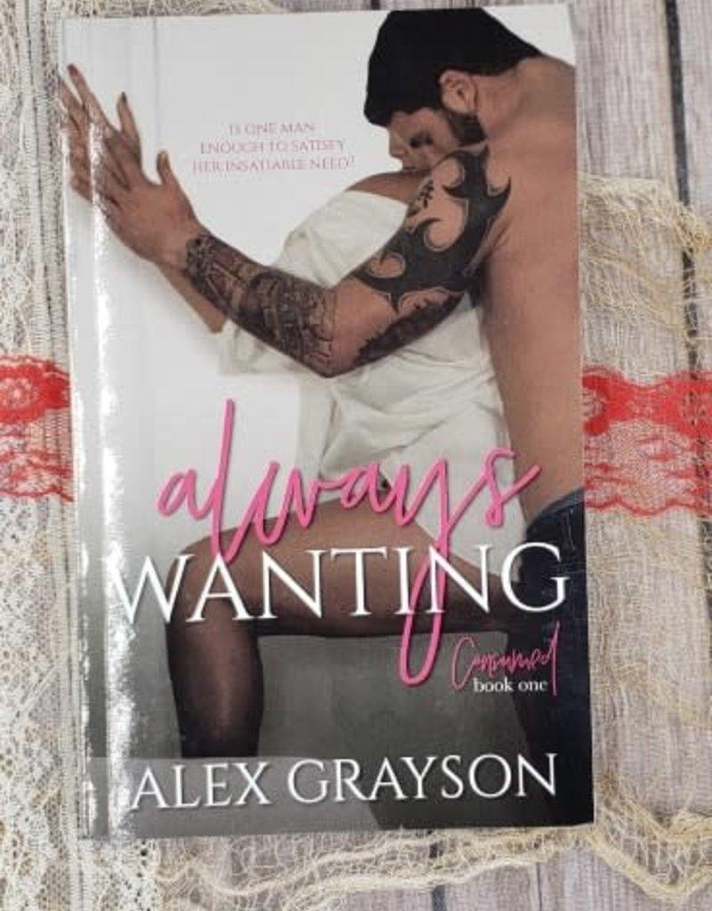 Always Wanting, #1 by Alex Grayson