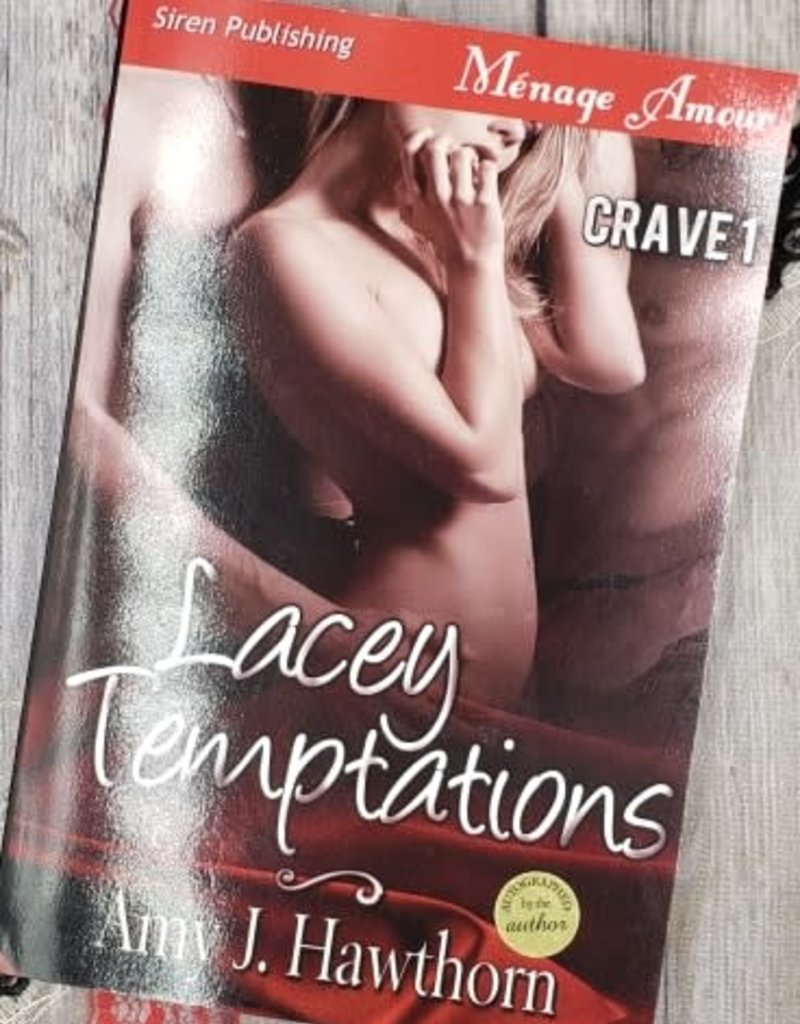 Lacey Temptations by Amy J Hawthorn