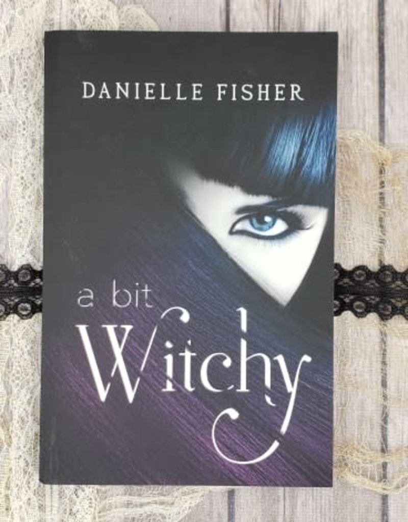A Bit Witchy by Danielle Fisher