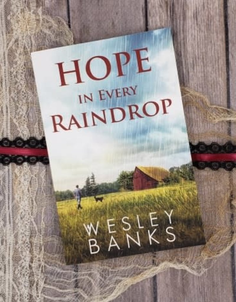 Hope In Every Raindrop, #2 by Wesley Banks