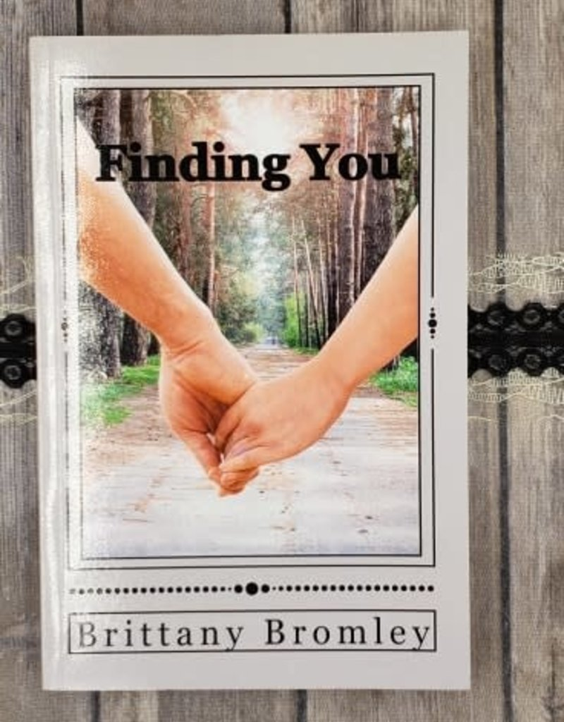 Finding You by Brittany Bromley