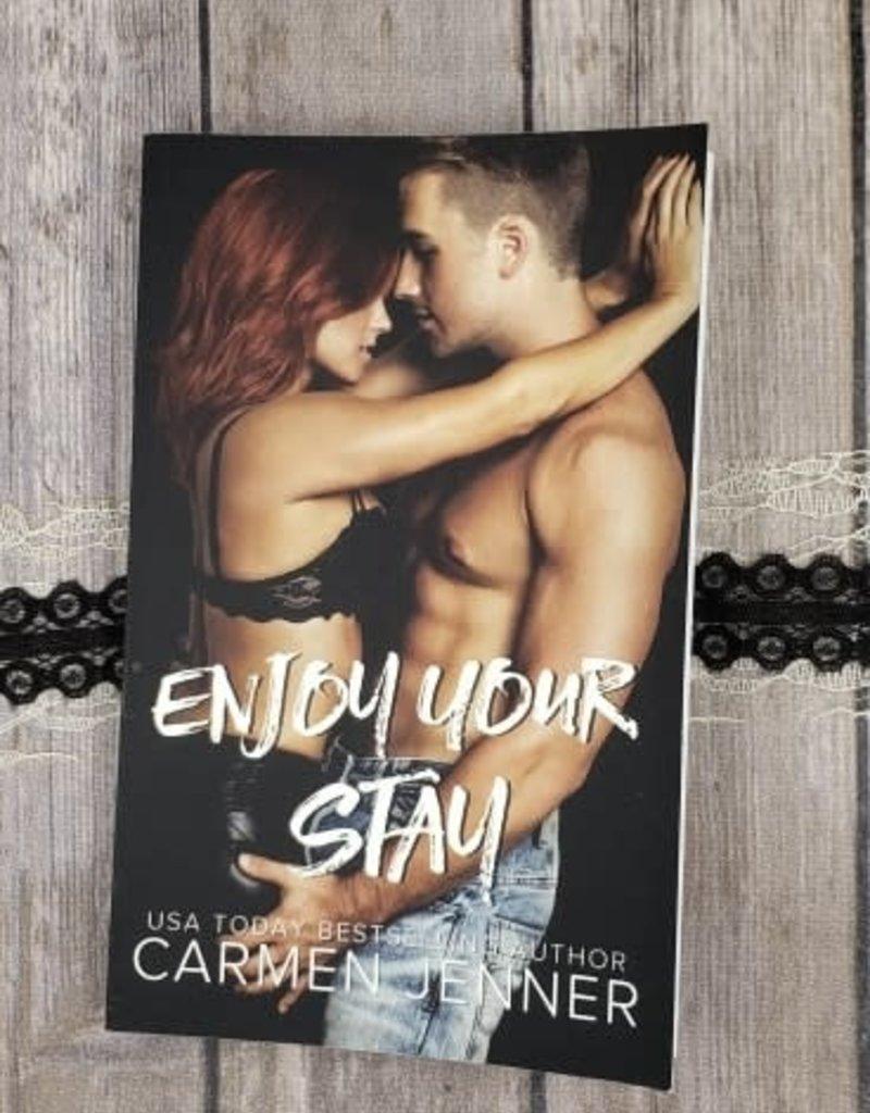 Enjoy Your Stay, #2 by Carmen Jenner