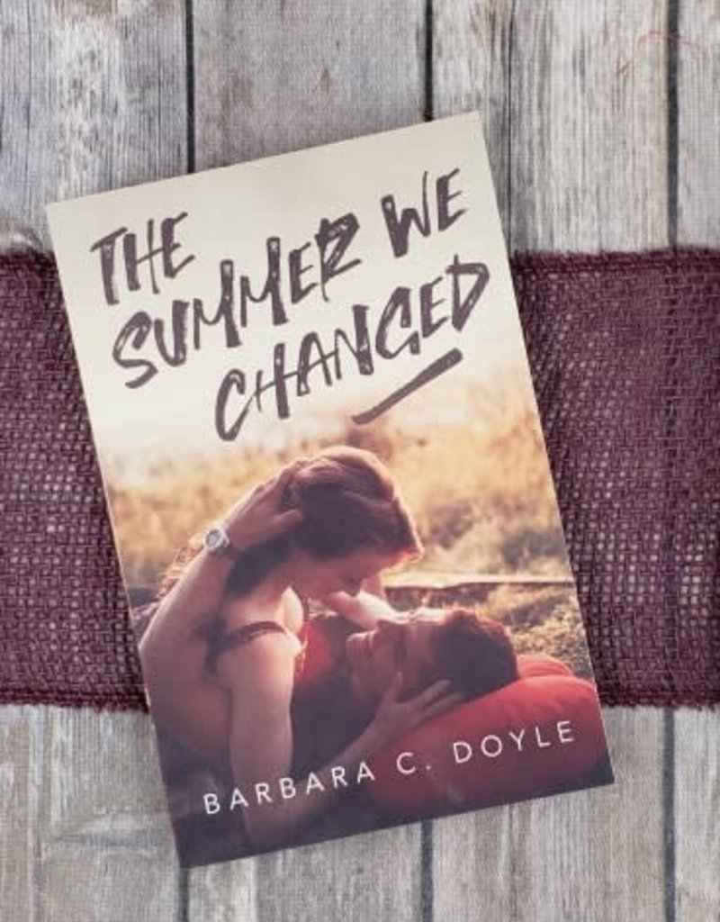 The Summer We Changed by Barbara Doyle