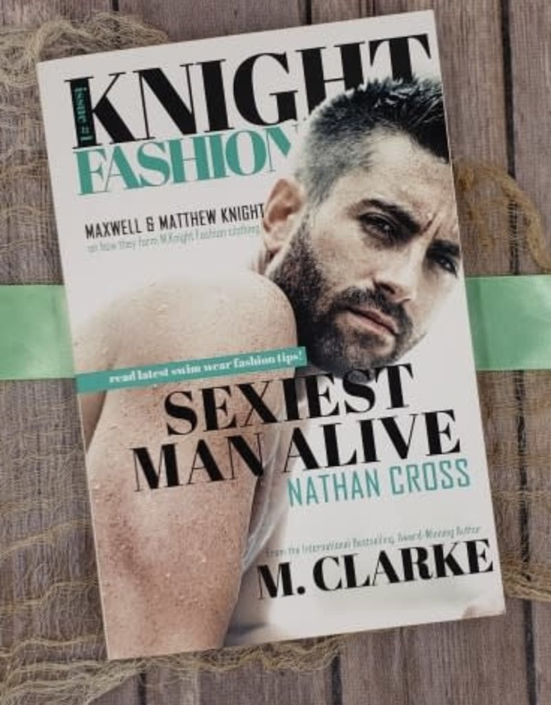 Sexiest Man Alive, #1 by M. Clarke