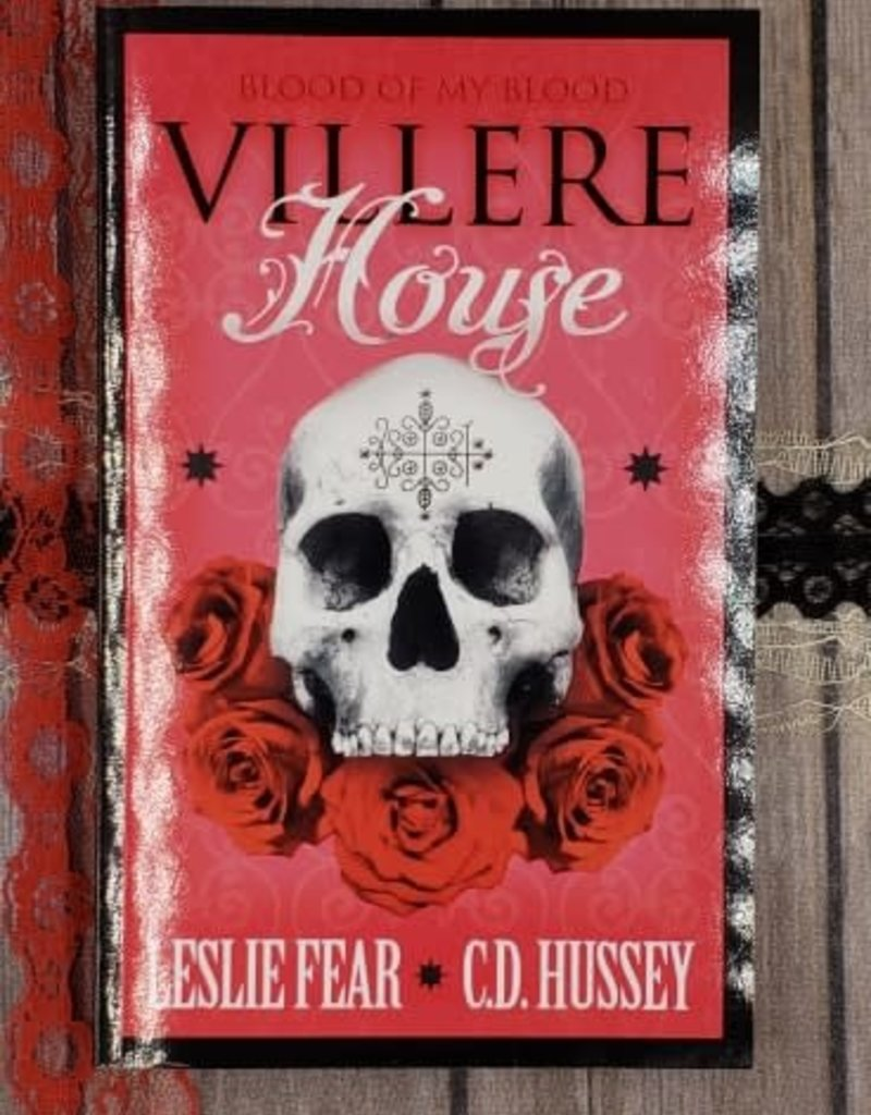 Villere House, #1 by Leslie Fear and CD Hussey