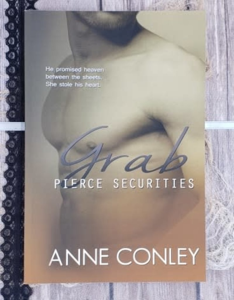 Grab, Pierce Securities by Anne Conley