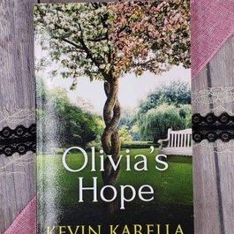 Olivia's Hope by Kevin Karella