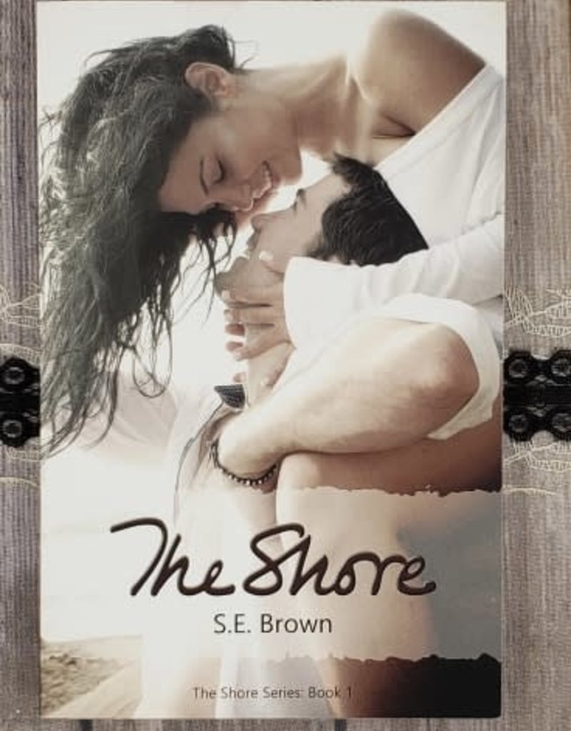 The Shore, #1 by S.E Brown