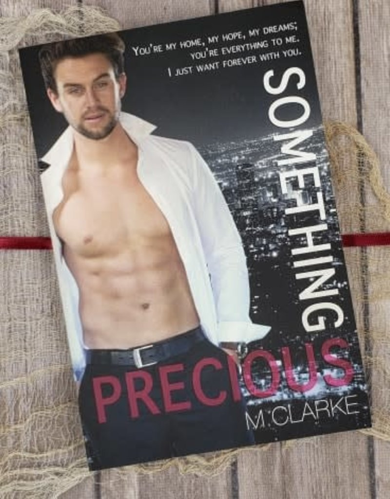 Something Precious, #5 by M Clarke