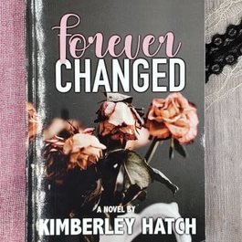 Forever Changed, #1 by Kimberley Hatch