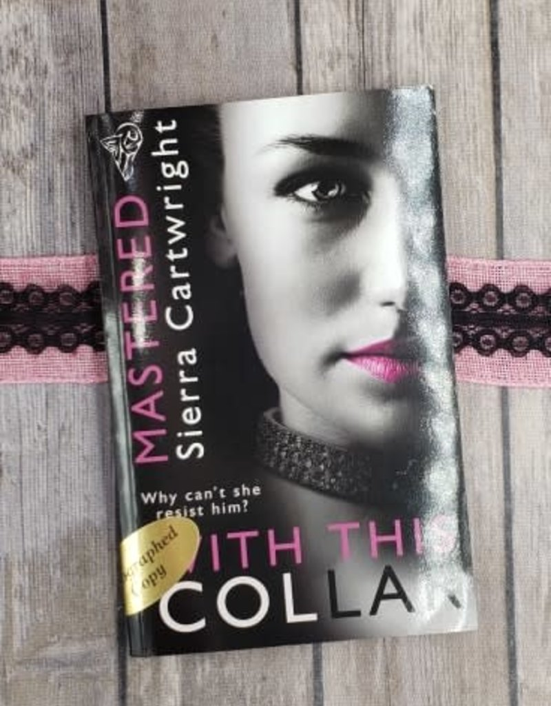 With this Collar, #1 by Sierra Cartwright