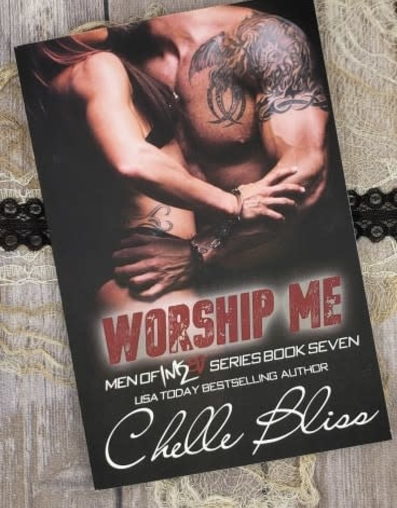 Worship Me, #7 by Chelle Bliss
