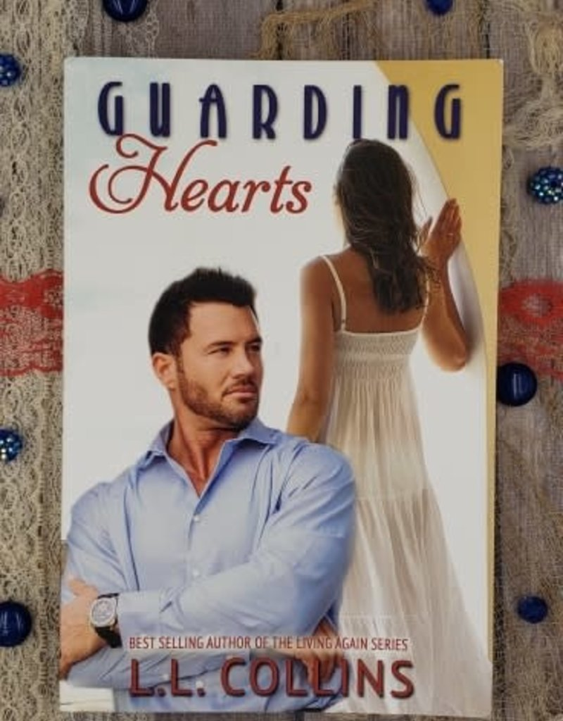 Guarding Hearts, #3 by LL Collins
