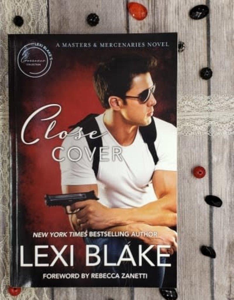 Close Cover, #1 by Lexi Blake