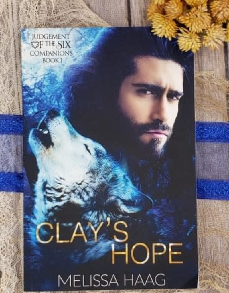 Clay's Hope, #1 by Melissa Haag