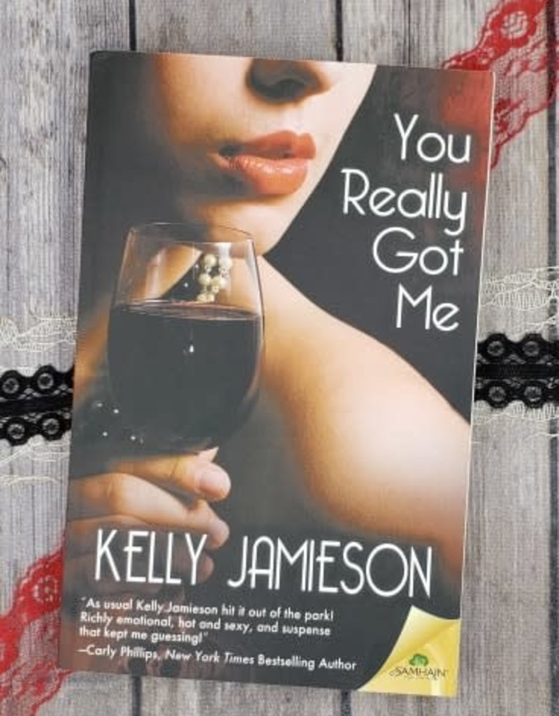 You Really Got Me by Kelly Jamieson