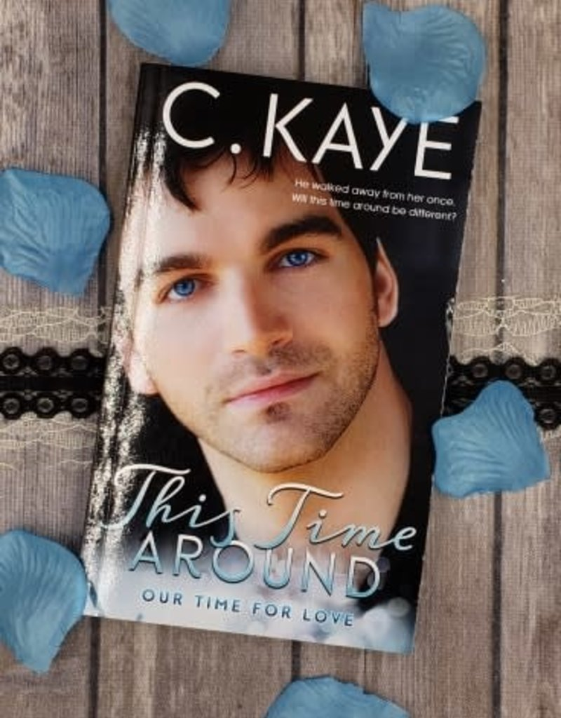 This Time Around, #1 by C Kaye