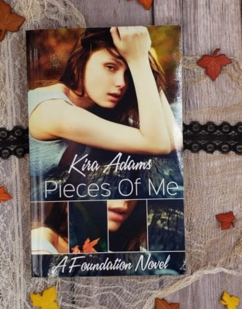 Pieces of Me, #1 by Kira Adams