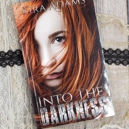 Into the Darkness by Kira Adams