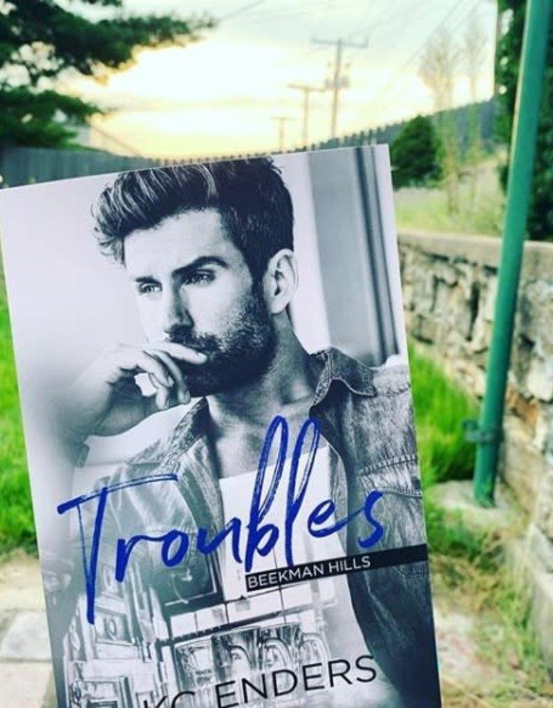 Beekman Hills: Troubles, #1 by KC Enders