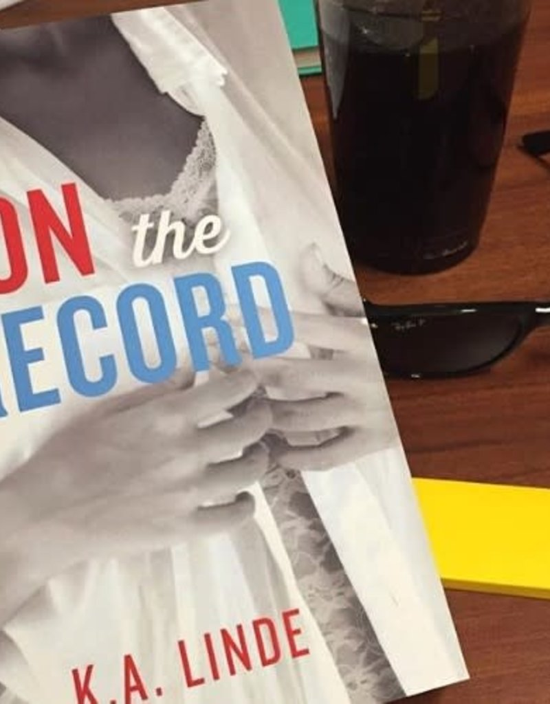 On the Record, #2 by KA Linde