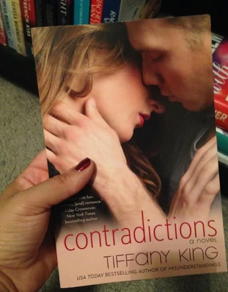Contradictions, #3 by Tiffany King