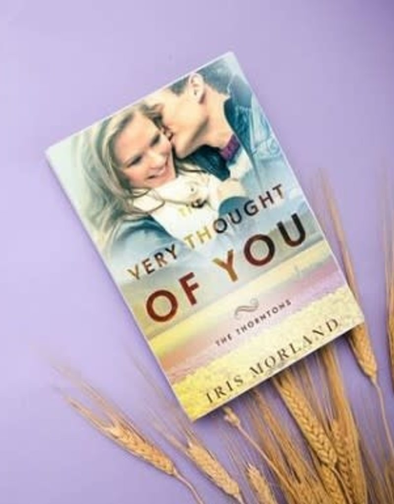 The Very Thought Of You, #2 by Iris Morland