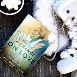 Taking A Chance On Love, #2 by Iris Morland