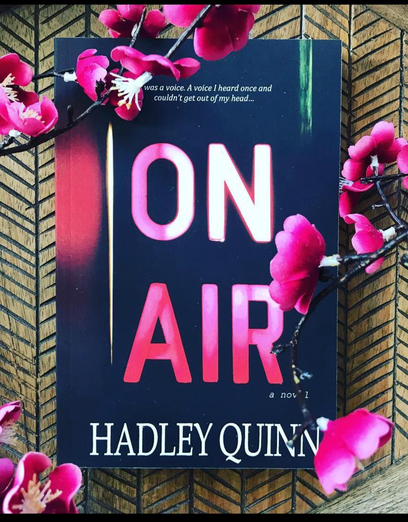 On Air by Hadley Quinn
