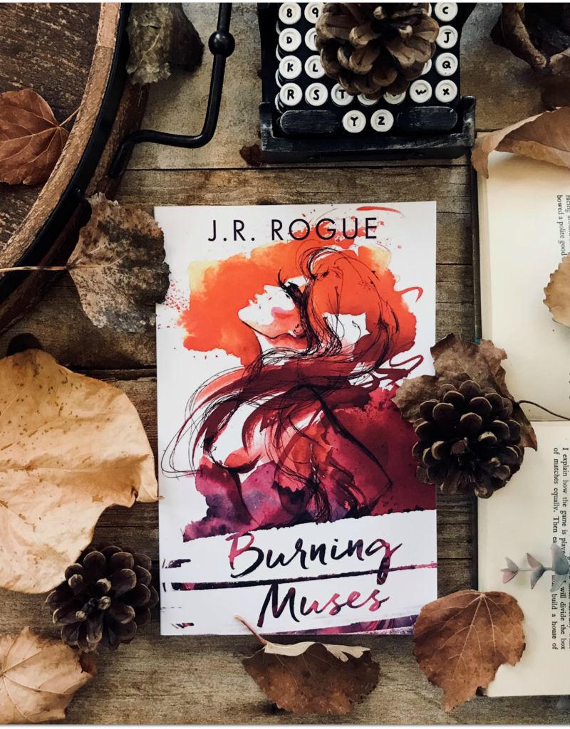 Burning Muses by JR Rogue
