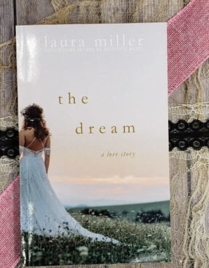 The Dream by Laura Miller