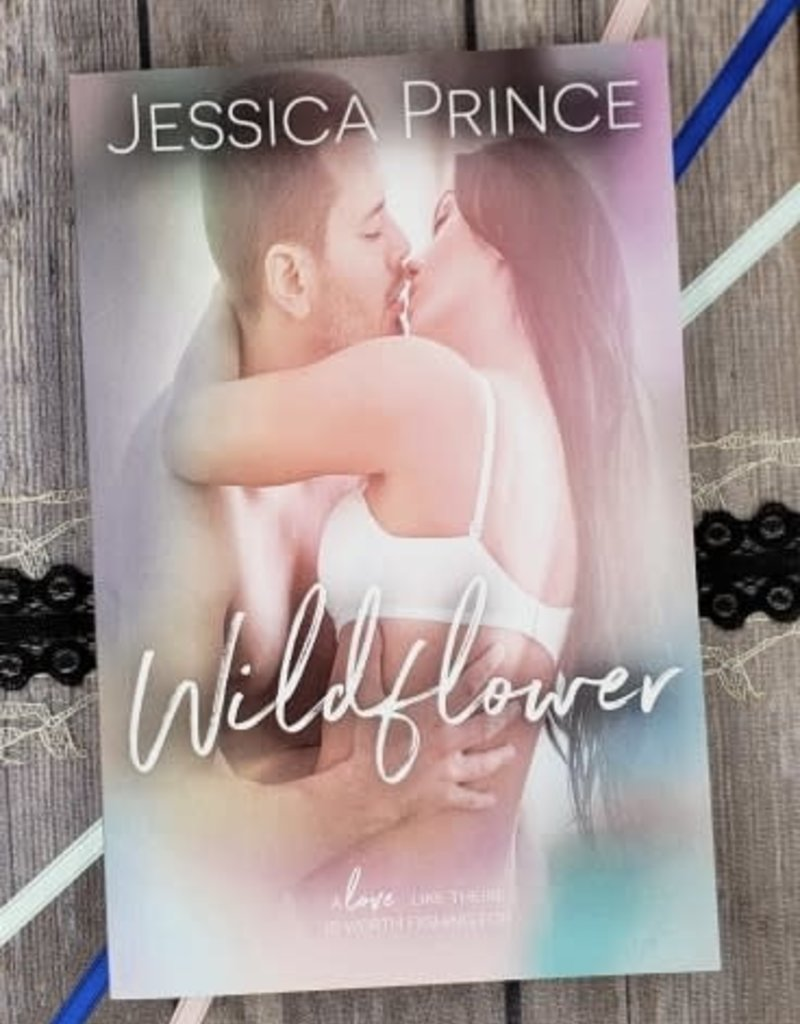 Wildflower, #4 by Jessica Prince