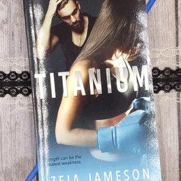 Titanium by Zeia Jameson