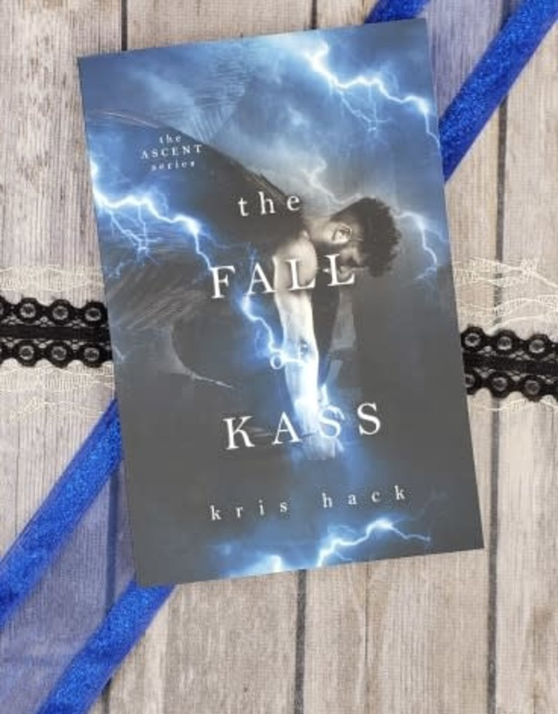 The Fall of Kass, #2 by Kris Hack
