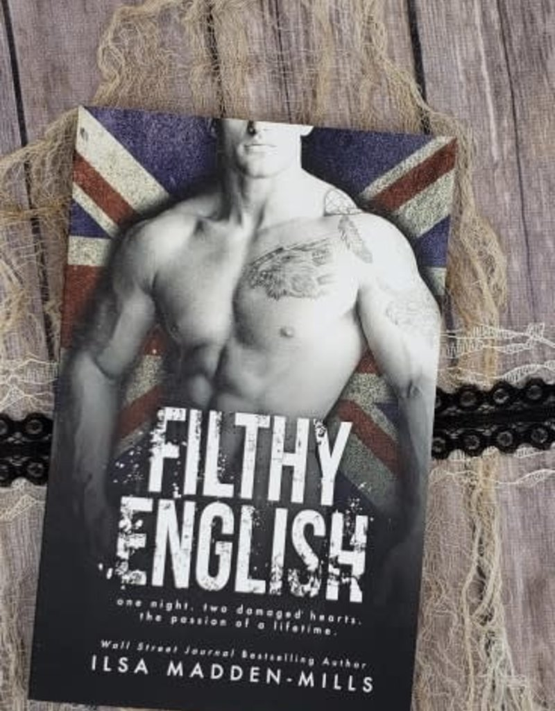 Filthy English by Ilsa Madden Mills