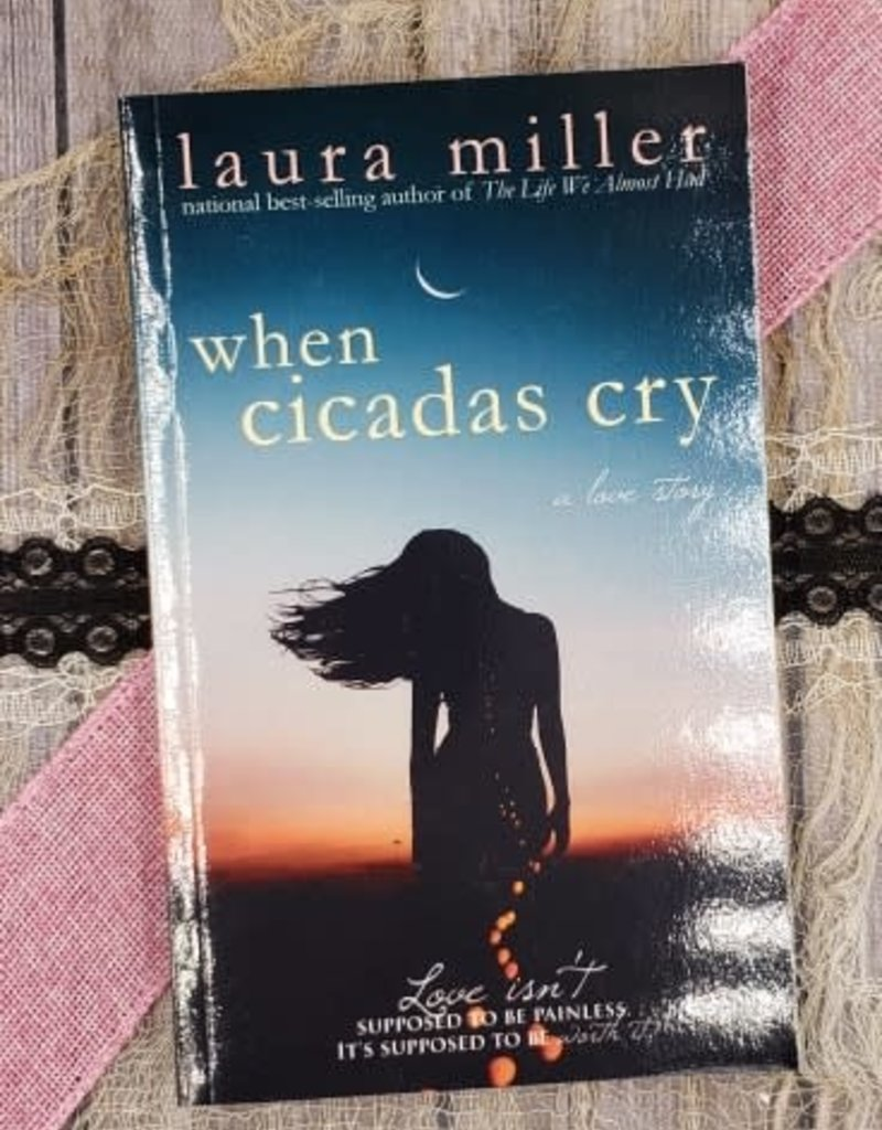 When Cicadas Cry by Laura Miller