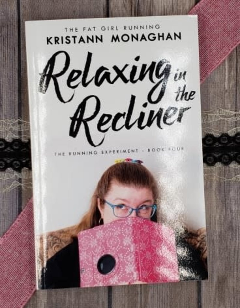 Relaxing in the Recliner, #4 by Kristann Monaghan