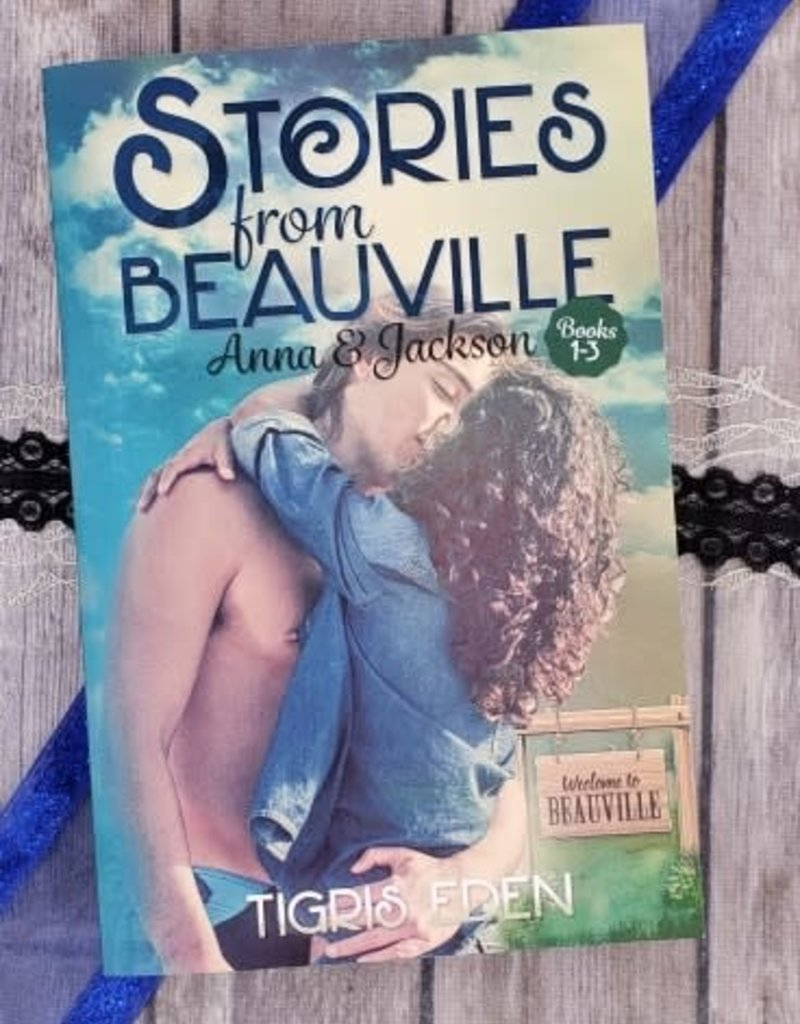 Stories from Beauville, #1-3 by Tigris Eden