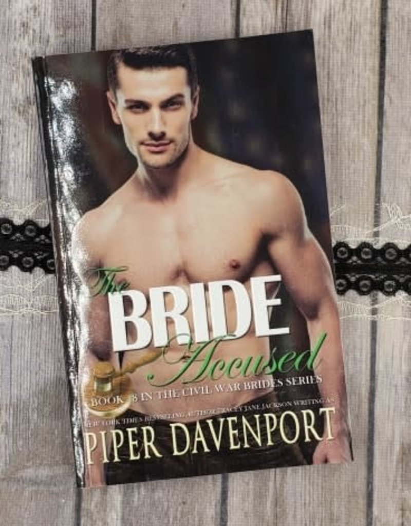 The Bride Accused, #8 by Piper Davenport