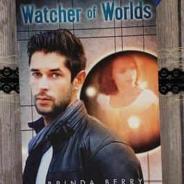 Watcher of Worlds, #3 by Brinda Berry