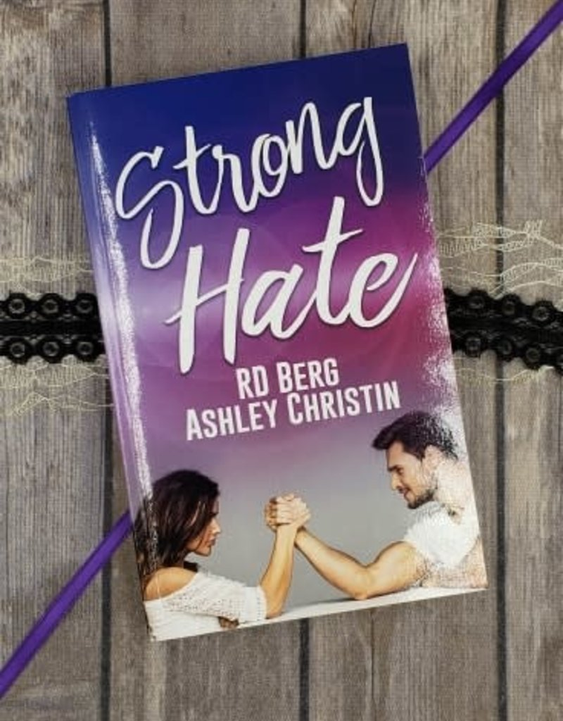 Strong Hate by RD Berg & Ashley Christin