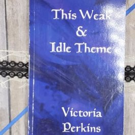 This Weak & Idle Theme by Victoria Perkins