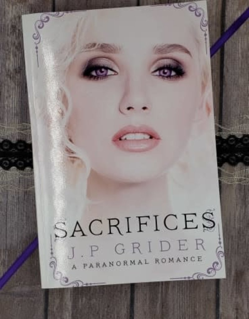 Sacrifices, #3 by JP Grider