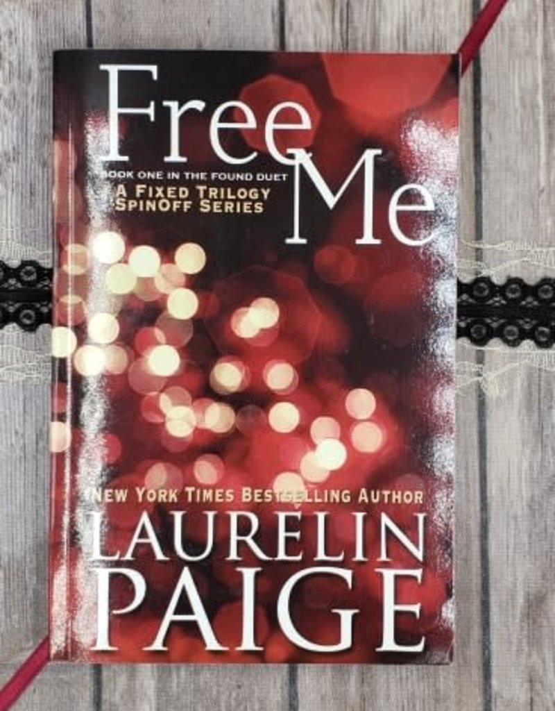 Free Me, #1 by Laurelin Paige