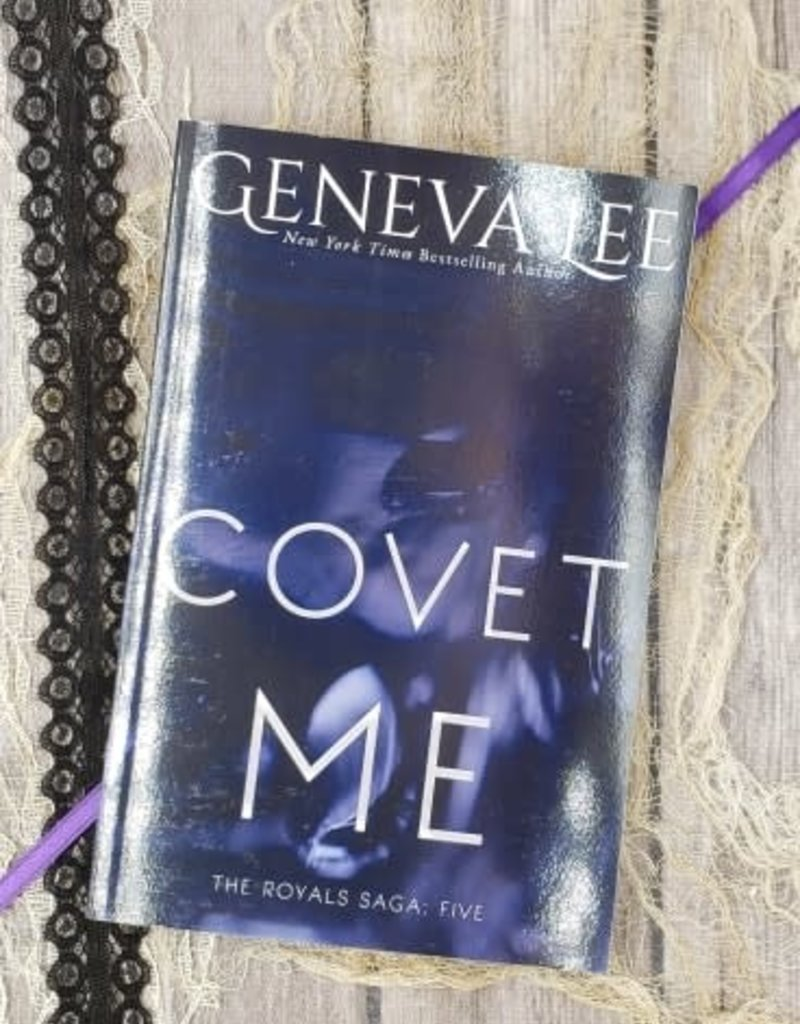 Covet Me, #5 by Geneva Lee